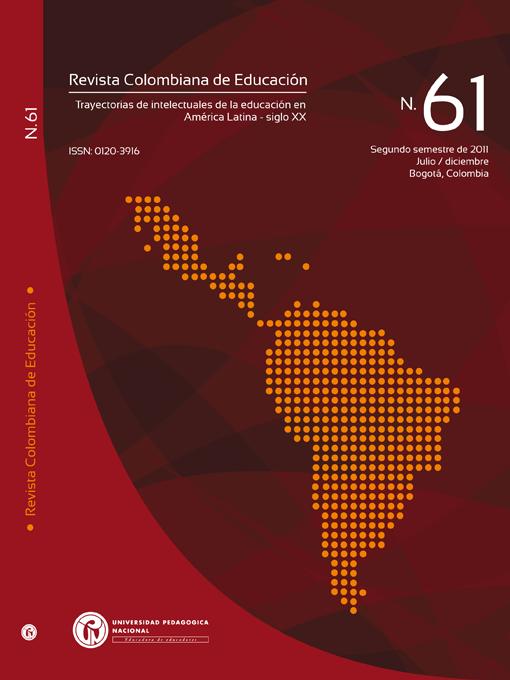Ver Núm. 61 (2011): Trayectorias de intelectuales de la educación  en América Latina (jul-dic)