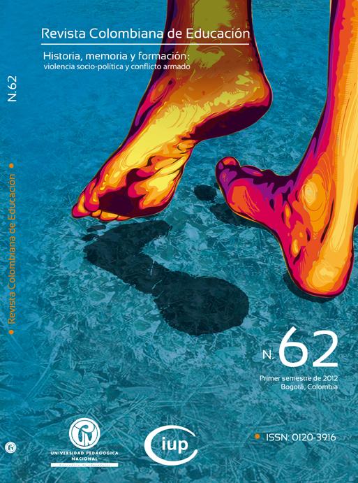 Ver Núm. 62 (2012): Historia, memoria y formación: violencia socio-política y conflicto armado (ene-jun)