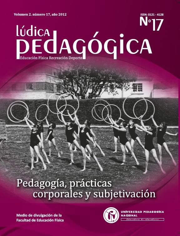Ver Vol. 2 Núm. 17 (2012): Pedagogía, prácticas corporales y subjetivación (ene-jun)