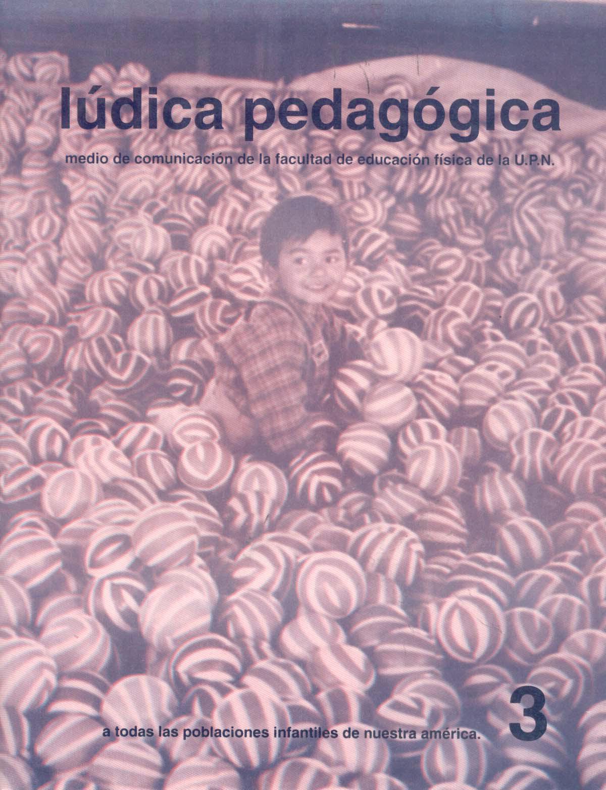 Ver Núm. 3 (1998): A todas las poblaciones infantiles de nuestra América (ene-jun)