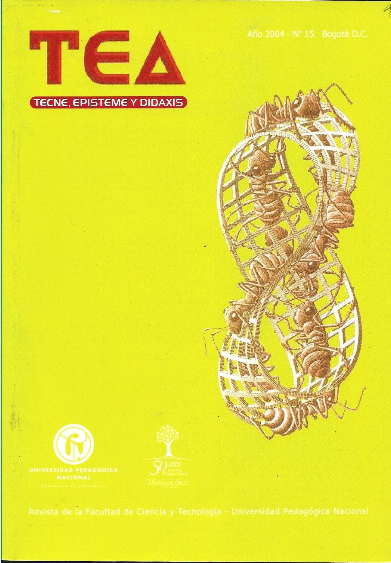 Ver Núm. 15 (2004): Relaciones entre ciencia, educación y sociedad en la formación de los educadores: aportes para el debate