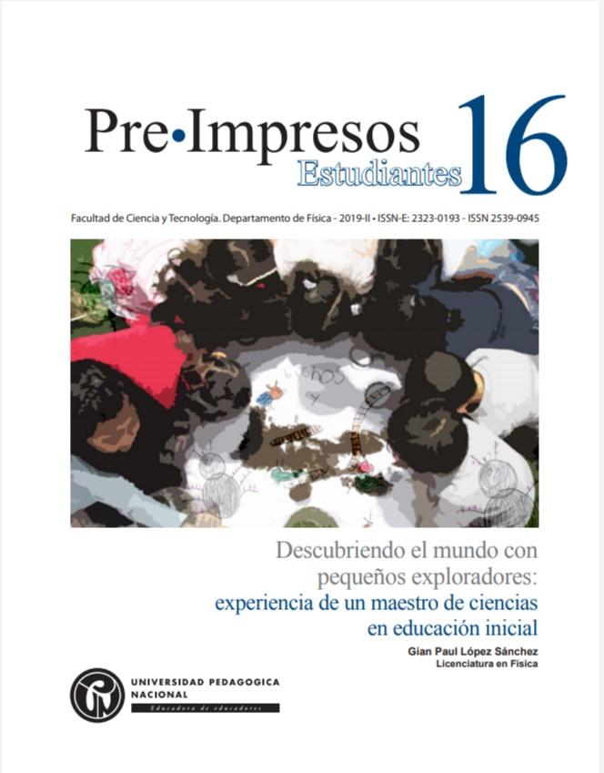 Ver Núm. 16 (2019): Descubriendo el mundo con pequeños exploradores: experiencia de un maestro de ciencias en educación inicial